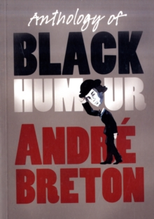 Anthology of Black Humour, Paperback / softback Book