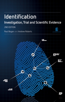 Identification: A Practitioner's Guide : Investigation, Trial and Scientific Evidence, Paperback / softback Book