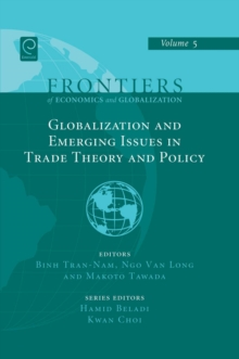 Globalizations and Emerging Issues in Trade Theory and Policy, Hardback Book