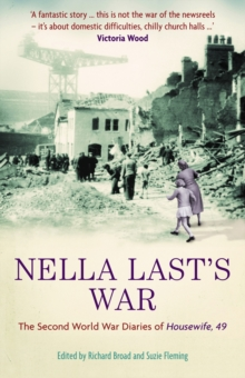 Nella Last's War : The Second World War Diaries of 'Housewife, 49', Paperback Book