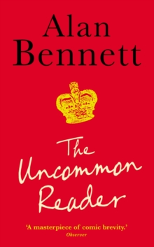The Uncommon Reader, Paperback Book