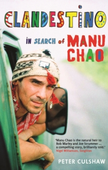 Clandestino : In Search of Manu Chao, Paperback / softback Book
