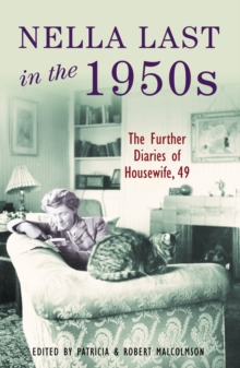 Nella Last in the 1950's : Further Diaries of Housewife, 49, Paperback Book