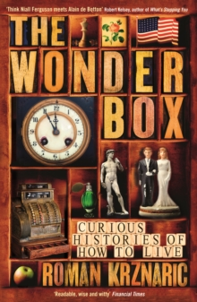 The Wonderbox : Curious histories of how to live, Paperback Book