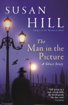 The Man in the Picture : A Ghost Story, Paperback / softback Book