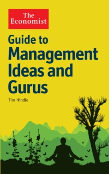 The Economist Guide to Management Ideas and Gurus, Paperback Book