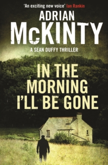 In the Morning I'll be Gone, Paperback / softback Book