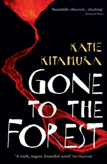 Gone to the Forest, Paperback Book