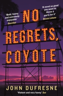 No Regrets, Coyote, Paperback Book