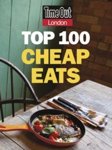 Time Out Top 100 Cheap Eats in London, Paperback Book