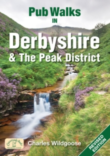 Pub Walks in Derbyshire & the Peak District, Paperback / softback Book
