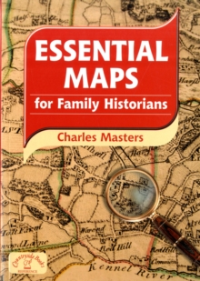 Essential Maps for Family Historians, Paperback / softback Book