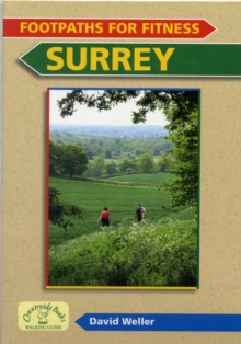 Footpaths for Fitness: Surrey, Paperback Book