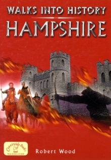 Walks into History: Hampshire, Paperback Book