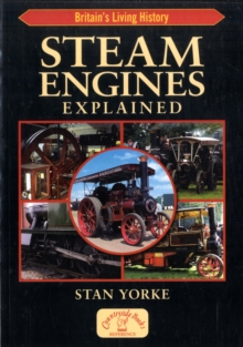 Steam Engines Explained, Paperback Book