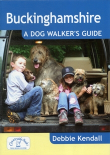 Buckinghamshire: A Dog Walker's Guide, Paperback / softback Book
