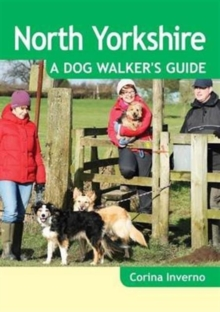 North Yorkshire a Dog Walker's Guide, Paperback Book