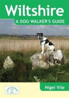 Wiltshire a Dog Walker's Guide, Paperback Book