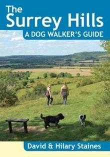 The Surrey Hills A Dog Walker's Guide (20 Dog Walks), Paperback / softback Book