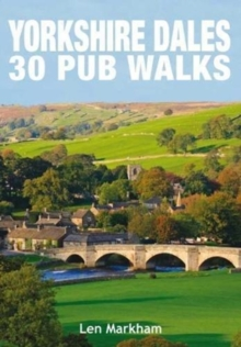Yorkshire Dales 30 Pub Walks, Paperback / softback Book