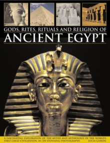 Gods, Rites, Rituals and Religion of Ancient Egypt, Paperback / softback Book