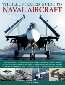 Illustrated Guide to Naval Aircraft, Hardback Book