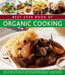 Best Ever Book of Organic Cooking, Paperback Book