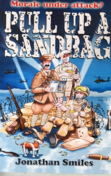 Pull Up a Sandbag : A Celebration of Squaddie Humour, Paperback Book
