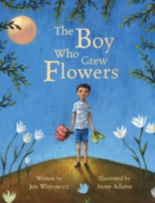 The Boy Who Grew Flowers, Paperback Book