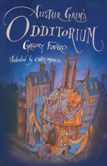 Alistair Grim's Odditorium, Paperback Book