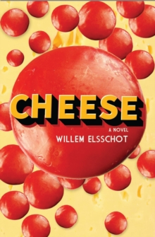 Cheese, Paperback Book