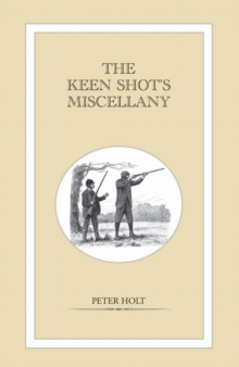 The Keen Shot's Miscellany, Hardback Book