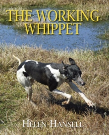 The Working Whippet, Hardback Book