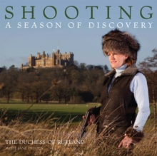 Shooting: a Season of Discovery, Hardback Book