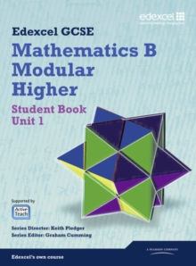GCSE Mathematics Edexcel 2010: Spec B Higher Unit 1 Student Book, Paperback Book