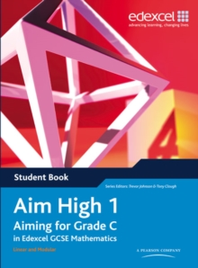 Aim High 1 Student Book : Aiming for Grade C in Edexcel GCSE Mathematics, Paperback Book