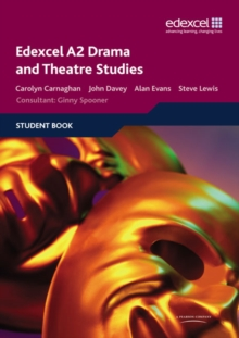 Edexcel A2 Drama and Theatre Studies Student book, Paperback / softback Book