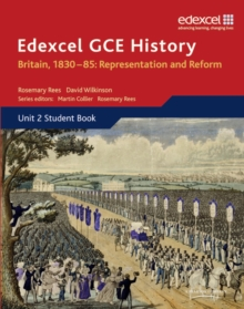 Edexcel GCE History AS Unit 2 B1 Britain, 1830-85: Representation and Reform, Paperback Book