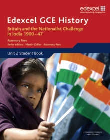 Edexcel GCE History AS Unit 2 D2 Britain and the Nationalist Challenge in India 1900-47, Paperback Book