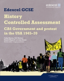 Edexcel GCSE History: CA6 Government and protest in the USA 1945-70 Controlled Assessment Student book, Paperback Book