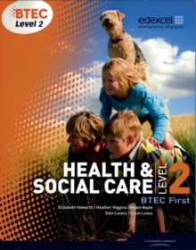 BTEC Level 2 First Health and Social Care Student Book, Paperback Book