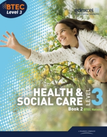 BTEC Level 3 National Health and Social Care: Student Book 2, Paperback Book