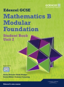 GCSE Mathematics Edexcel 2010: Spec B Foundation Unit 2 Student Book, Paperback Book
