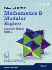 GCSE Mathematics Edexcel 2010: Specification B Higher Unit 3 Student Book, Paperback Book