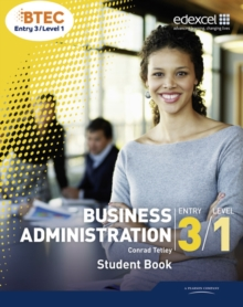 BTEC Entry 3/Level 1 Business Administration Student Book, Paperback Book