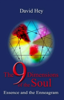 The 9 Dimensions of the Soul : Essence and the Enneagram, Paperback Book