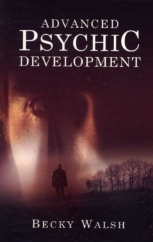 Advanced Psychic Development, Paperback Book