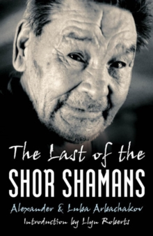 The Last of the Shor Shamans, Paperback Book