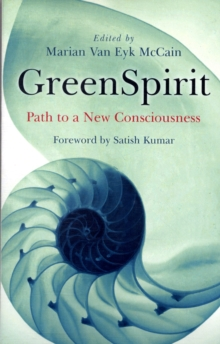 GreenSpirit : Path to a New Consciousness, Paperback Book