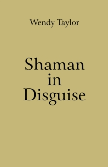 Shaman in Disguise, Paperback Book